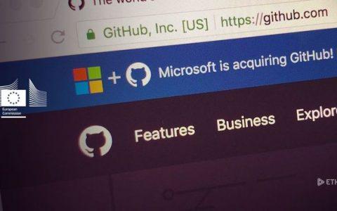 欧盟反垄断监管机构将就微软收购GitHub作出裁决