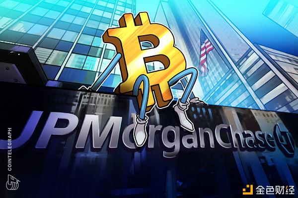 摩根大通策略师:比特币正成为一种周期性资产而非对冲工具